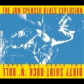 Jon Spencer Blues Explosion, The - Dirty Shirt Rock N Roll: The First Ten Years '2010