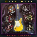 Dick Dale - Tribal Thunder '1993