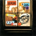 Deacon Blue - Whatever You Say, Say Nothing '1993