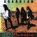 Guardian - Fire And Love '1990
