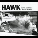 Isobel Campbell & Mark Lanegan - Hawk '2010