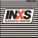 Inxs - Elegantly Wasted '1997