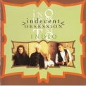 Indecent Obsession - Indio '1992
