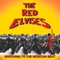 Red Elvises - Grooving To The Moscow Beat '1996