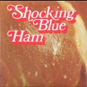 Shocking Blue - Ham '1973