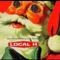 Local H - Have Yourself A Merry Little Christmas '1997