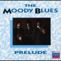 Moody Blues, The - Prelude '1987