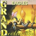 Eagles, The - Grand Collection '1999