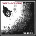 Cheer-accident - Dumb Ask '1991