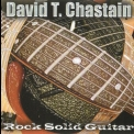 David T. Chastain - Rock Solid Guitar '2001