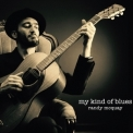 Randy McQuay - My Kind of Blues '2017