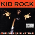 Kid Rock - The Polyfuze Method '1993