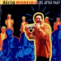 Airto Moreira - Life After That '2003