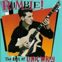 Link Wray - Rumble! The Best Of Link Wray '1993