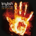 Tinyfish - One Night On Fire '2009