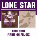 Lone Star - Lone Star-Firing On All Six '1976