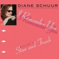 Diane Schuur - I Remember You: With Love To Stan And Frank '2014