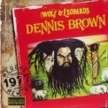 Dennis Brown - Wolf & Leopards '2006