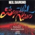 Neil Diamond - Beautiful Noise '1976