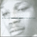 Horace Andy - In The Light / In The Light Dub '1995