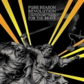 Pure Reason Revolution - Cautionary Tales For The Brave '2005