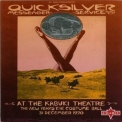 Quicksilver Messenger Service - At The Kabuki Theatre '1970
