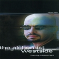 Alchemist, The - Songs From The Westside (featuring Glenn Hughes) '2002