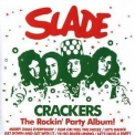 Slade - Crackers '2006