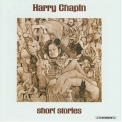 Harry Chapin - Short Stories '1973