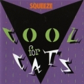 Squeeze - Cool For Cats '1979