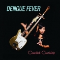 Dengue Fever - Cannibal Courtship '2011