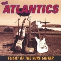 Atlantics, The - Flight Of The Surf Guitar '1999
