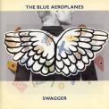 Blue Aeroplanes, The - Swagger '1990