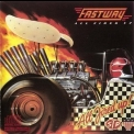 Fastway - All Fired Up '1984