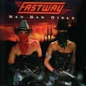 Fastway - Bad Bad Girls '1990