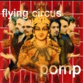 Flying Circus - Pomp '2004