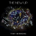 The New Up - Tiny Mirrors '2017