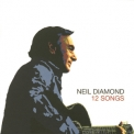 Neil Diamond - 12 Songs '2005