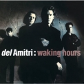 Del Amitri - Waking Hours '1989