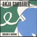 Anja Garbarek - Smiling & Waving - new rip '2001