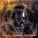 Gloomy Grim - Blood, Monsters, Darkness '1998