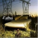 L'altra - Different Days '2005