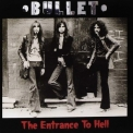 Bullet - The Entrance To Hell '1970