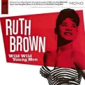 Ruth Brown - Wild Wild Young Men '2007