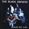 Black Crowes, The - Souled Out Live '1998