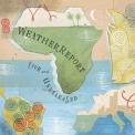 Weather Report - Live & Unreleased (CD2) '2002