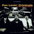 Fun Lovin' Criminals - Come Find Yourself '1996