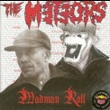 Meteors, The - Madman Roll '1991