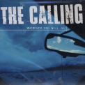 Calling, The - Wherever You Will Go [CDS] '2002