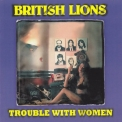 British Lions - Trouble With Women '1982